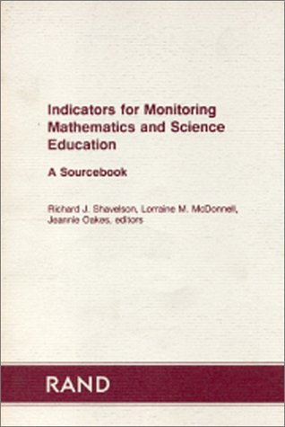 Indicators for monitoring mathematics and science education: a sourcebook: Shavelson, R. J.; ...