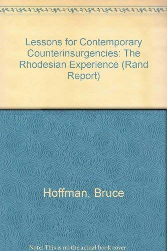 9780833011237: Lessons for Contemporary Counterinsurgencies: The Rhodesian Experience/R-3998-A (Rand Report)