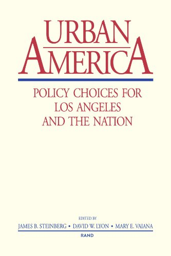 Urban America: Policy Choices for Los Angeles and the Nation
