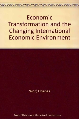 9780833014177: Economic Transformation and the Changing International Economic Environment/Mr-270-Rgs