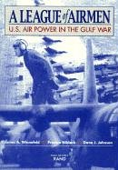 League of Airmen, A. U.S. Air Power in the Gulf War