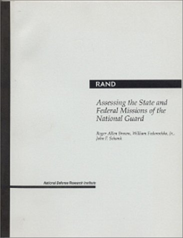 9780833016683: Assessing the State and Federal Missions of the National Guard