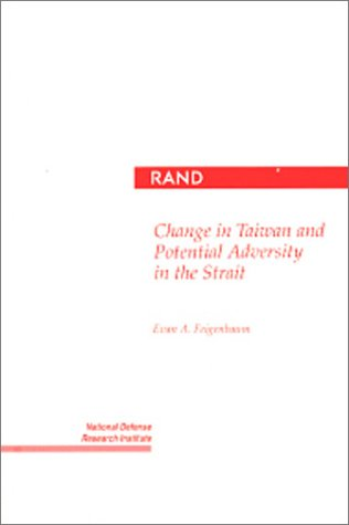 Change in Taiwan and Potential Adversity in the Strait: Feigenbaum, Evan