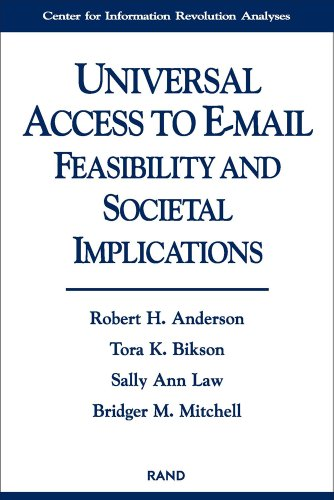 Universal Access to E-Mail: Feasibility and Societal: Anderson, Robert H.