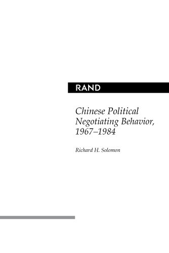 9780833023377: Chinese Political Negotiating Behavior, 1967-1984