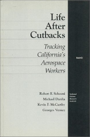 Life After Cutbacks: Tracking California's Aerospace Workers: Robert F. Schoeni
