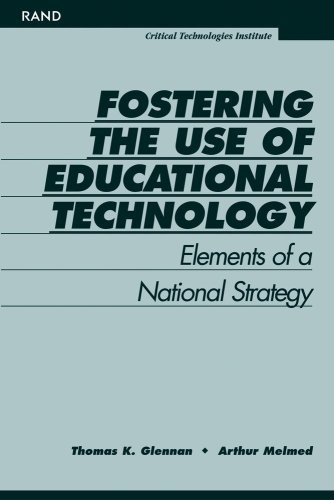 9780833023728: Fostering the Use of Educational Technology: Elements of a National Strategy