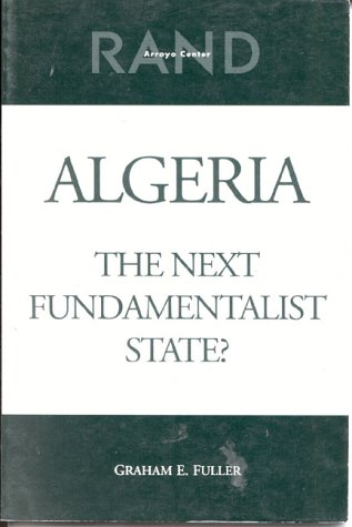 9780833023872: Algeria: The Next Fundamentalist State