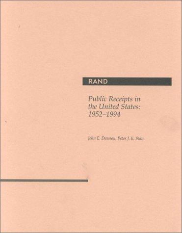 Public Receipts in the United States: 1952-1994: John Dawson, B.