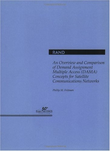 An Overview and Comparison of Demand Assignment Multiple Access (DAMA) Concepts for Satellite ...