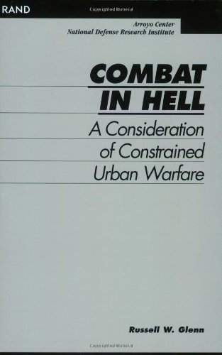 9780833024251: Combat in Hell: A Consideration of Constrained Urban Warfare