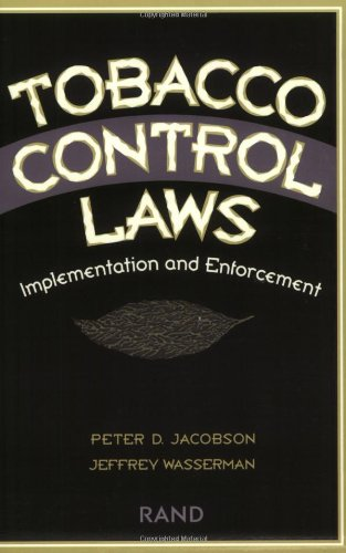 9780833024862: Tobacco Control Laws: Implementation and Enforcement