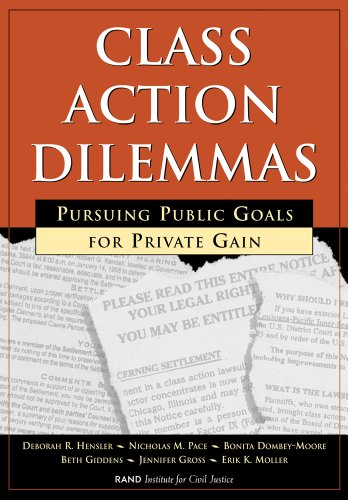 9780833026040: Class Action Dilemmas: Pursuing Public Goals for Private Gain