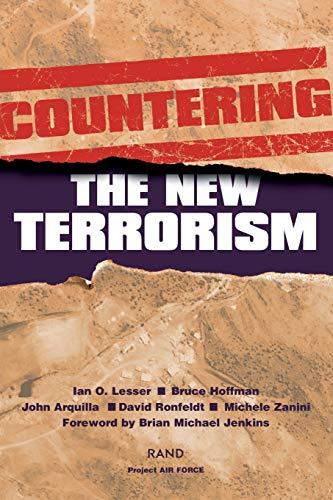 Countering the New Terrorism: Ian O Lesser,