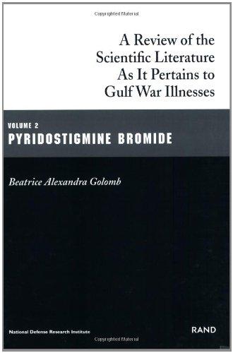9780833026774: A Review of the Scientific Literature As It Pertains to Gulf War Illnesses, Volume 2: Pyridostigmine Bromide (Gulf War Illnesses Series)