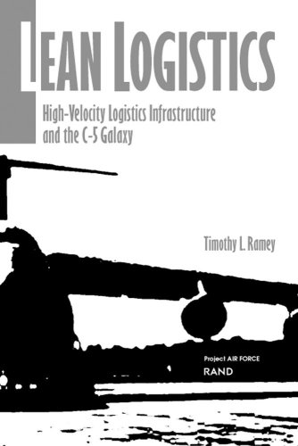 9780833026972: Lean Logistics: High-Velocity Logistics Infrastructure and the C-5 Galaxy