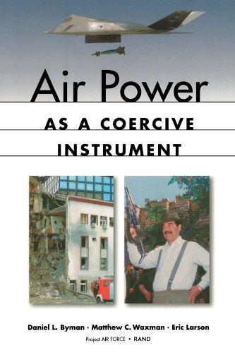 Air Power as a Coercive Instrument: Larson, Eric, Waxman,