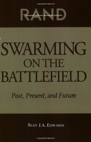 9780833027795: Swarming on the Battlefield: Past, Present, and Future