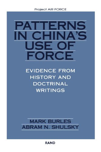 9780833028044: Patterns in China's Use of Force: Evidence from History and Doctrinal Writings (Project Air Force)