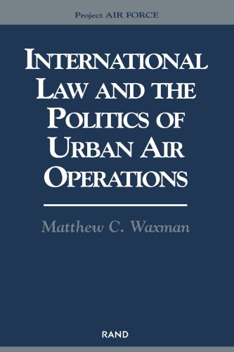 9780833028167: International Law and the Politics of Urban Air Operations (Project Air Force)