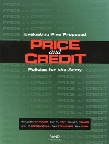 9780833028174: Evaluating Five Proposed Price and Credit Policies for the Army