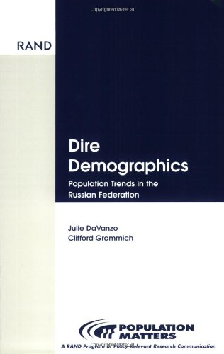 9780833029300: Dire Demographics: Population Trends in the Russian Federation (Population Matters)