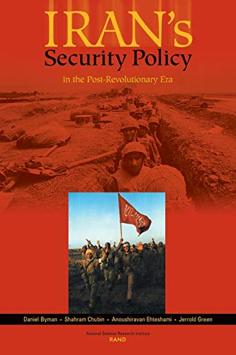 9780833029713: Iran's Security Policy In the Post-Revolutionary Era