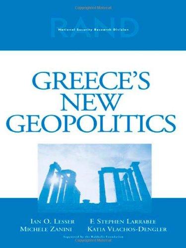 Greece's New Geopolitics: Ian Lesser
