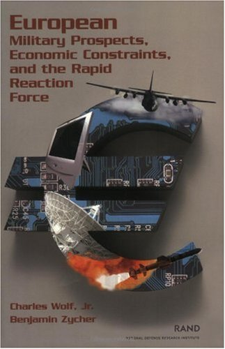 European Military Prospects, Economic Constraints, and the Rapid Reaction Force (2001): Wolf, ...