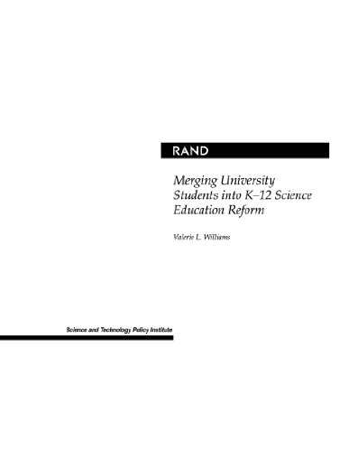 Merging University Students into K-12 Science Education Reform (9780833030894) by Valerie Williams
