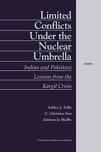 9780833031013: Limited Conflicts Under the Nuclear Umbrella: Indian and Pakistani Lessons from the Kargil Crisis