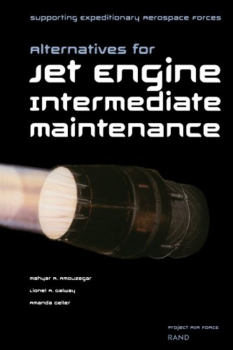 9780833031037: Supporting Expeditionary Aerospace Forces: Alternatives for Jet Engine Intermediate Maintenance