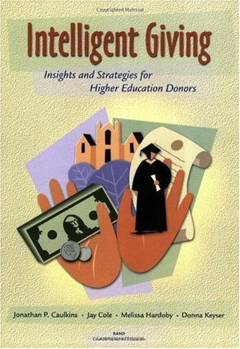 Intelligent Giving: Insights and Strategies for Higher: Caulkins, Jonathan P.,
