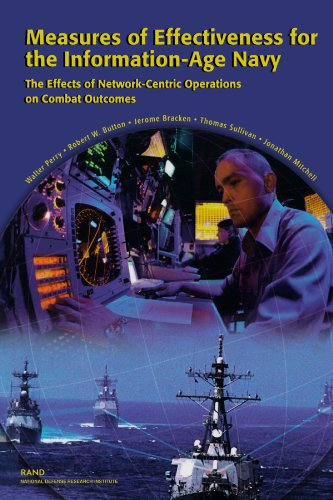 9780833031396: Measures of Effectiveness for the Information-Age Navy: The Effects of Network-Centric Operations on Combat Outcomes