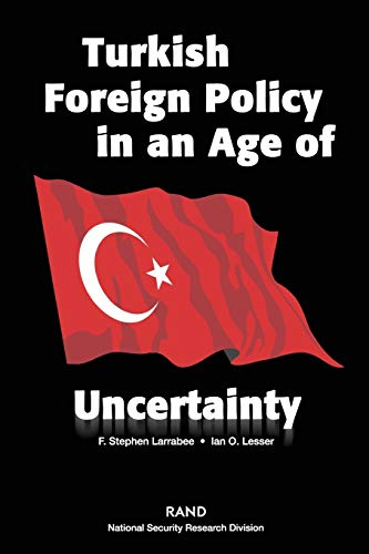 9780833032812: Turkish Foreign Policy in an Age of Uncertainty