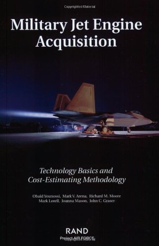 9780833032829: Military Jet Engine Acquistion: Technology Basics and Cost-Estimating
