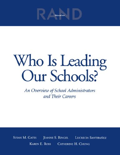 9780833033536: Who is Leading our Schools? An Overview of School Administrators and Their Careers