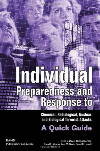 9780833034878: Individual Preparedness and Response to Chemical, Radiological, Nuclear, and Biological Terrorist Attacks: A Quick Guide