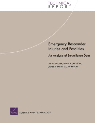 9780833035653: Emergency Responder Injuries and Fatalities: An Analysis of Surveillance Data