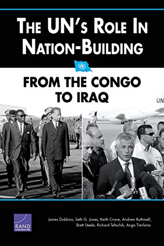 9780833035899: The UN's Role in Nation-Building: From the Congo to Iraq