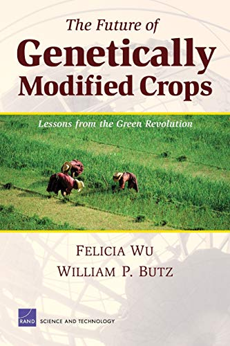 9780833036469: The Future of Genetically Modified Crops: Lessons from the Green Revolution