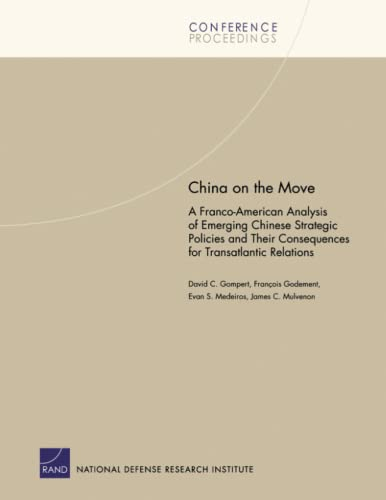 China on the Move:Franco American Analysis of: RAND Corporation; Godement,
