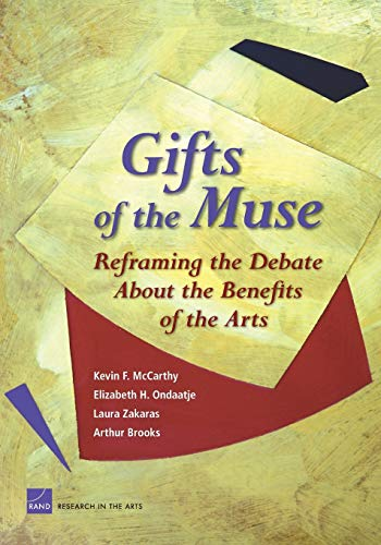 9780833036940: Gifts of the Muse: Reframing the Debate about the Benefits of the Arts
