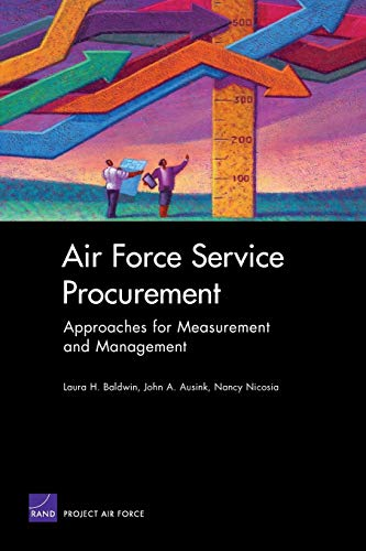 9780833037145: Air Force Service Procurement: Approaches for Measurement and Management