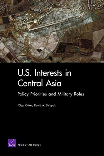 9780833037893: U S Interest in Central Asia:Policy Priorities & Military Ro