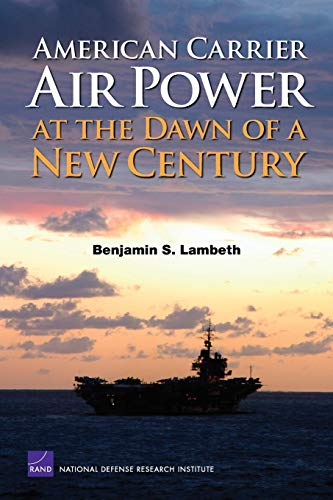 9780833038425: American Carrier Air Power at the Dawn of a New Century