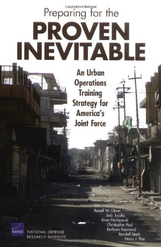 9780833038715: Preparing for the Proven Inevitable: An Urban Operations Training Strategy for America's Joint Force