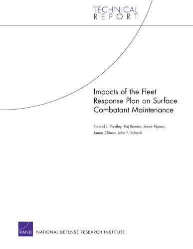 Impacts of the Fleet Response Plan on: John F. Schank,
