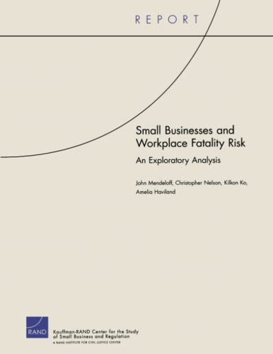 Small Business and Workplace Fatality Risk: An: Christopher Nelson, John