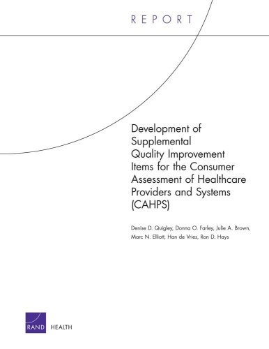 Development of Supplemental Quality Improvement Items for: Denise D. Quigley;
